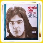 1974-Zdravko-Colic-Dome-Moj-Ljubav-Je-Samo-Rjec-1b
